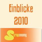 Einblicke 2010 …