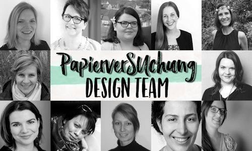 PapierverSUchung Design Team – ich darf dabei sein *juhu*