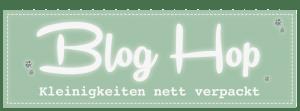"""Bloghop """"Kleinigkeiten nett verpackt"""""""