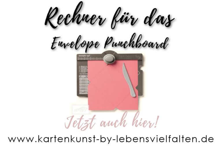Envelope Punchboard Rechner – Jetzt auch bei mir!