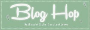 Blog Hop – Weihnachtliche Inspirationen
