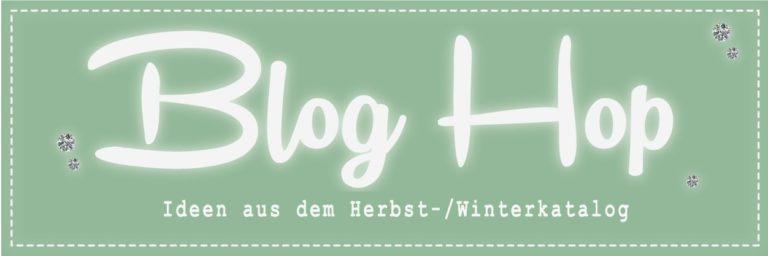 """Blog Hop """"Ideen aus dem Herbst-Winterkatalog"""""""