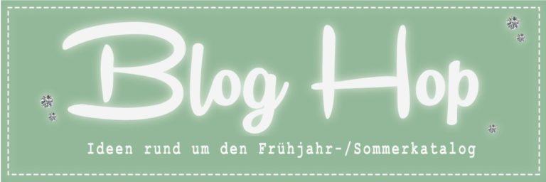 Blog Hop – Frühjahr-/Sommerkatalog
