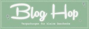 Blog Hop – Verpackungen für kleine Geschenke