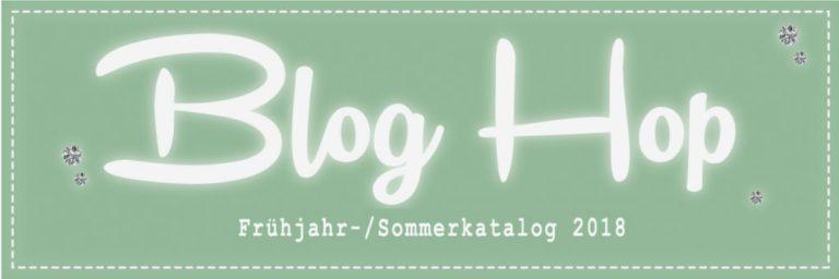 Bloghop – Frühjahr-/Sommerkatalog 2018