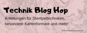 Technik Blog Hop – Polished Stone Technik