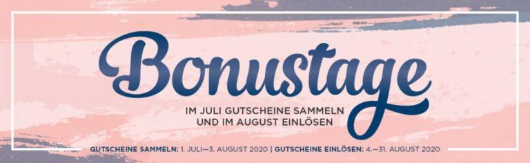 Die Bonustage starten heute – sichere Dir Deine Gutscheine für August!